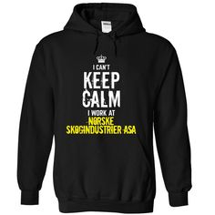 Last chance - I Cant Keep Calm, I Work At Norske Skogindustrier asa
