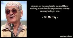 Image result for bill murray quotes Mirrored Sunglasses, Mens Sunglasses, Bill Murray, Get One, Quotes, Image, Quotations, Men's Sunglasses, Quote