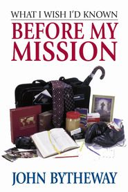 What I Wish I'd Known Before My Mission