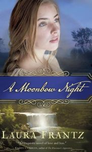 Author Interview and Giveaway - A Moonbow Night - Laura Frantz - Inspirational Historical Fiction Index Historical Romance, Historical Fiction, Good Books, My Books, The Illusionist, Christian Fiction Books, Thing 1, Beautiful Book Covers, Photoshop