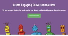 Chatbots are all the rage these days, thanks to massive advancement in AI and NLP. Here are the 8 best chatbot platform tools to build your own chatbots. Growth Hacking, Facebook Messenger, Build Your Own, Get Started, Platform, Coding, Tools, Business, Building