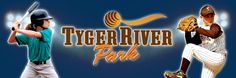 Tyger River Park-the Southeast's Premier Baseball and Softball Tournament venue-Opening March 2012