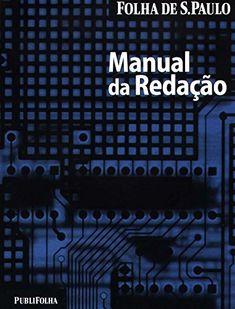 Manual da Redacao - 14 Ed. 2010 (Em Portugues do Brasil) - Aprenda essa e outras dicas no Site Apostilas da Cris [http://apostilasdacris.com.br/manual-da-redacao-14-ed-2010-em-portugues-do-brasil/]. Veja Também as Apostila Exclusivas para Concursos Públicos.