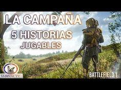 BATTLEFIELD 1 LA CAMPAÑA AL DETALLE, 5 HISTORIAS JUGABLES INFO OFICIAL