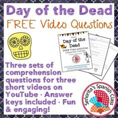 *FREE* lesson with 3 different worksheets with comprehension questions that accompany 3 different YouTube videos about Day of the Dead!