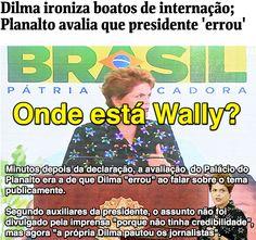 Onde está Wally? ➤ http://www1.folha.uol.com.br/poder/2015/06/1646166-dilma-ironiza-boatos-de-internacao-planalto-avalia-que-presidente-errou.shtml ②⓪①⑤ ⓪⑥ ②② #Impeachment