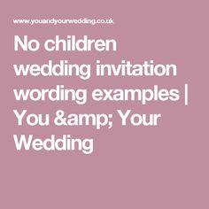 Wedding invitation wording no children pinterest invitation wedding invitation wording no children pinterest invitation wording child and weddings filmwisefo