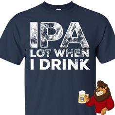 Beer Shirts, Cool Shirts, Funny Shirts, Pale Ale Beers, Pint Of Beer, Beer Art, Drink Beer, Beer Humor, Beer Lovers