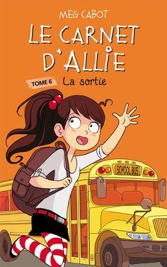 Le carnet d'Allie tome 6