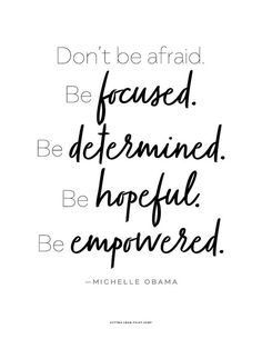 Michelle Obama quote Don't Be Afraid Printable Art x 11 Tuesday Quotes Good Morning, Happy Tuesday Quotes, Thursday Quotes, Weekend Quotes, Positive Quotes, Motivational Quotes, Funny Quotes, Inspirational Quotes, Emo Quotes