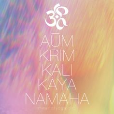 "The Mantra of Kali Call-forth the Goddess of Time and Change. The Great primordial strength Maha Shakti. ""Nirvana-Tantra describes the Gods Brahmā, Vishnu, and Shiva as all arising from her like bubbles in a vast sea"" ॐ☯The Art of Yoga☯ॐ Kali Mantra, Sanskrit Mantra, Vedic Mantras, Hindu Mantras, Shiva Shakti, Kali Shiva, Lord Shiva, Kali Goddess, Divine Goddess"