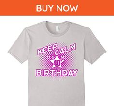Mens Keep Calm It's My 40th Birthday T-Shirt for Women Large Silver - Birthday shirts (*Amazon Partner-Link)