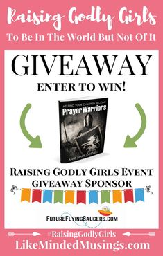 Anne Marie is from Future Flying Saucers and she's Sponsoring a Giveaway for Her New Book Helping Your Children Become Prayer Warriors (softcover)!