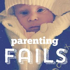 8 parenting fails #first-timeparents #newmom #baby