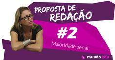 Proposta de redação #2 – Maioridade penal #ENEM #MundoEdu #MundoPortuguês #Redação