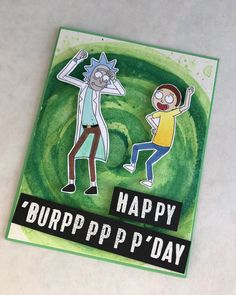 Rick and Morty Birthday Card Using Watercolors and Free Coloring Pages - Handmade Rick and Morty birthday card – great for a teen! Happy Birthday Meme, Funny Birthday Cards, Diy Birthday, Humor Birthday, Rick And Morty, Festa Jack Daniels, Coloring Birthday Cards, Ricky Y Morty, Rick Y
