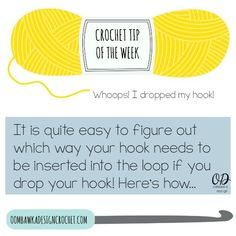 Crochet Tip of the Week - Have you ever dropped your crochet hook and then wondered which way you should be putting it back into the loop to continue working across the row?