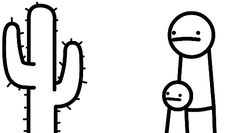 Now,son, don't touch that cactus Asdf Movie, Movie Memes, Movie Gifs, Rage Comics, Funny Comics, Jaiden Animations, Funny Jokes, Hilarious, Random Gif