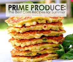 The Best Corn Recipes for Summer