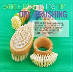Did you know that your body's largest organ, the skin, is responsible for about one fourth of the daily detoxification needs that are required by your entire body?  Dry skin brushing is an easy therapy you can add to your daily detox program. #dry_brushing