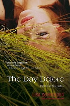 The Day Before by Lisa Schroeder - From the author of I Heart You, You Haunt Me, an irresistibly romantic novel in verse. Amber's life is spinning out of. Reading Lists, Book Lists, Reading Nook, Books To Read, My Books, Thing 1, Books For Teens, Teen Books, Reading Levels