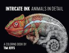 Intricate Ink Animals in Detail Coloring Books  Autor: Tim Jeffs