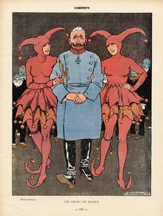 The Madness of the Kaiser. Caricature by Fabiano for La Baïonnette, 1916.
