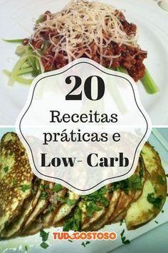 veja 20 receitas low carb deliciosas e fáceis de fazer!