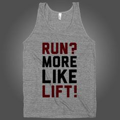 Run? More Like Lift! on an Athletic Grey Tank Top