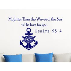 Quote Psalms 93:4 Mightier Than the Waves of the Sea Anchor Wall Art Sticker Decal