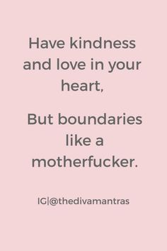Why I Started Setting Boundaries In My Life? - The Diva Mantras Peace Quotes, Words Quotes, Wise Words, Me Quotes, Strong Quotes, Quotable Quotes, Attitude Quotes, Sayings, Positive Quotes