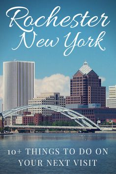 There's more to New York than Manhattan!  Head to the western part of the state and enjoy 10+ things to do in Rochester New York.    (Unlike other lists, it's not just restaurants)