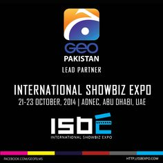 #Geo #Pakistan proudly announces being a lead partner in the upcoming International ShowBiz Expo!  3 days of ultimate fun! Attend the Shobiz Expo for FREE at ADNEC, Abu Dhabi from 21-23 Oct by registering NOW at http://isbexpo.com/  #AbuDhabi #showbizindustry #cinema #entertainment #events