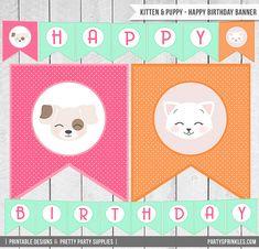 INSTANT Download - Kitten & Puppy Happy Birthday Banner - DIY Printable