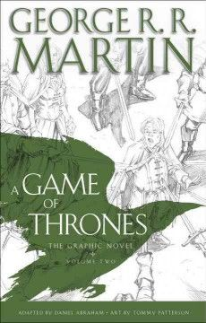A game of thrones. Vol. 2 : the graphic novel