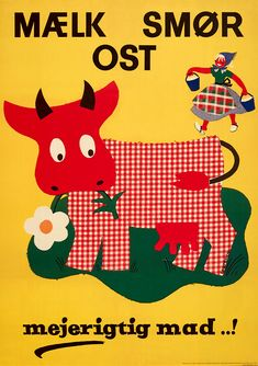 Karolinekoen, the Karoline Cow, marketing milk, butter and cheese. Vintage Labels, Vintage Ads, Vintage Posters, Retro Posters, Retro Advertising, Vintage Advertisements, Danish Christmas, Scandinavian Folk Art, Danish Food