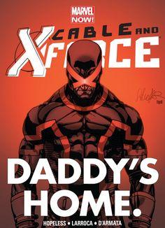 Cable and X-Force #7  Writer: Dennis Hopeless Artist: Salvador Larroca Colors: Frank D'Amarta