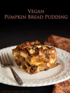 Vegan Pumpkin Bread Pudding - so rich tasting that no one will ever know it's #vegan or low-fat!