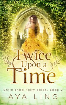 Twice Upon a Time by Aya Ling - can't wait can't wait can't wait! I finally get to know it'll come in December. Fiuh. Thank you Aya Ling :)