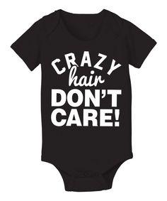 KidTeeZ Black 'Crazy Hair Don't Care' Bodysuit - Infant by KidTeeZ #zulily #zulilyfinds