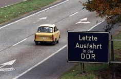 Trabant approaching the last exit on the autobahn, East Germany (via polkatwitt) The Last Exit, Ddr Museum, East Germany, Berlin Wall, History Facts, Cold War, Historical Photos, Retro, Childhood Memories