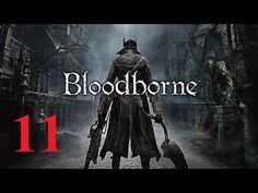 Bloodborne PS4 - Maxy Long Gameplay {11}