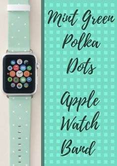 Shop Trendy Mint Green Polka Dots Apple Watch Band created by Personalize it with photos & text or purchase as is! Best Apple Watch, Apple Watch Series 1, Apple Watch Bands, Apple Fitness, Best Mothers Day Gifts, Apple Watch Accessories, Sale Promotion, Series 4, Apple Products