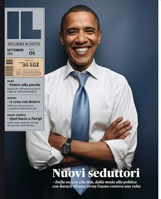 Barack Obama (Um, hope this says something nice. Don't understand ... Um... Italian?) Just looks good.