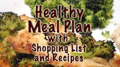 Healthy Real Food Meal Plans with Shopping List and Recipes