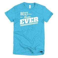 Best Nana Ever Short sleeve women's t-shirt