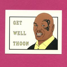 MIKE TYSON GET Well   Get Well Thoon  Funny Get by seasandpeas, $4.25