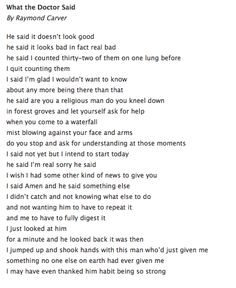 """Thought provoking poem for anyone, but maybe useful for a serious illness support group. Raymond Carver, """"What the Doctor Said. Raymond Carver, Thought Provoking, Inspire Me, Letting Go, Verses, Literature, Poems, Facts, Let It Be"""