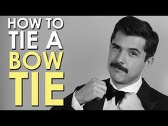 How to Tie a Bow Tie [VIDEO]
