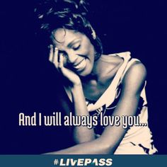 """livepass_ingressosHoje a #diva #WhitneyHouston completaria 53 anos ... """"And I will always love you"""" ❤️"""